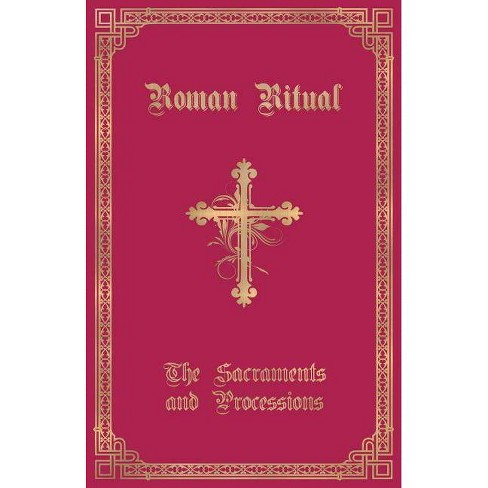 The Roman Ritual - by  Rev Philip T Weller (Paperback) - image 1 of 1
