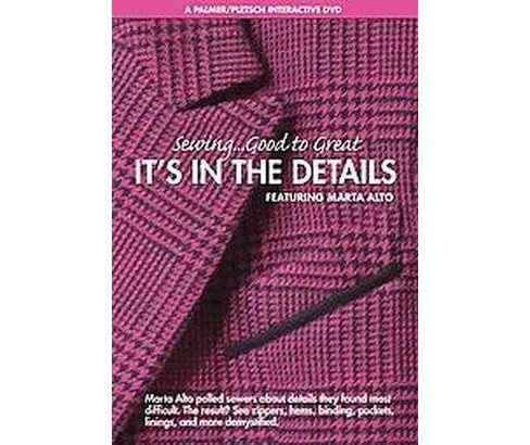 Sewing Good to Great : It's in the Details (Hardcover) (Marta Alto) - image 1 of 1