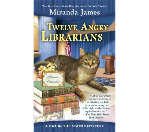 Twelve Angry Librarians -  Reprint (Berkley Prime Crime) by Miranda James (Paperback) - image 1 of 1