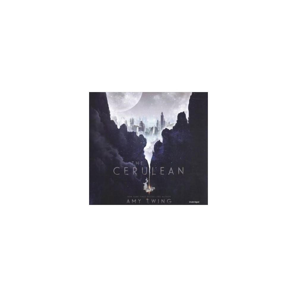 Cerulean - Unabridged by Amy Ewing (CD/Spoken Word)