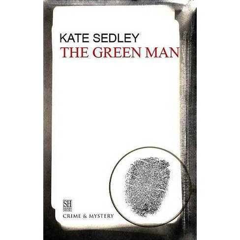 The Green Man - (Roger the Chapman Mysteries) by  Kate Sedley (Hardcover) - image 1 of 1