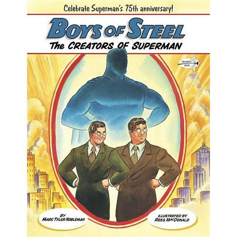 Boys of Steel - by  Marc Tyler Nobleman (Paperback) - image 1 of 1