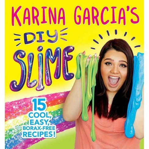 Karina Garcia's Diy Slime -  (Paperback) - image 1 of 1