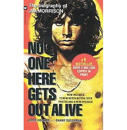 No One Here Gets Out Alive (Reprint) (Paperback) (Jerry Hopkins & Danny Sugarman) - image 1 of 1