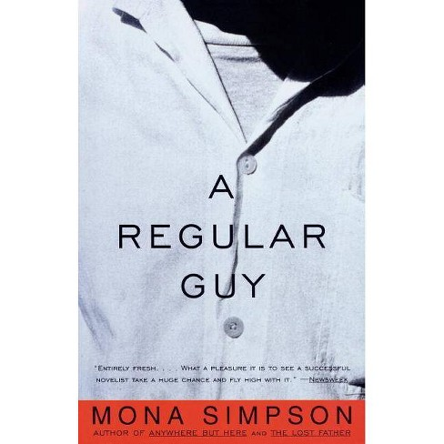 A Regular Guy - (Vintage Contemporaries) by  Mona Simpson (Paperback) - image 1 of 1