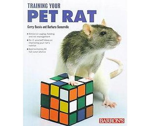 Training Your Pet Rat (Paperback) (Barbara Somerville) - image 1 of 1