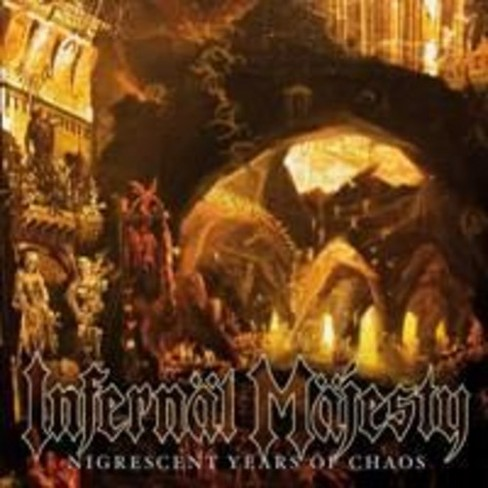 Infernal majesty - Nigrescent years of chaos (CD) - image 1 of 1