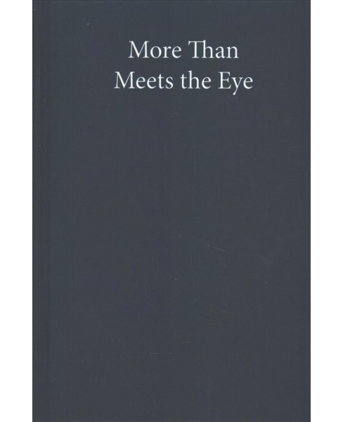 More Than Meets the Eye : Special Effects and the Fantastic Transmedia Franchise -  (Hardcover) - image 1 of 1