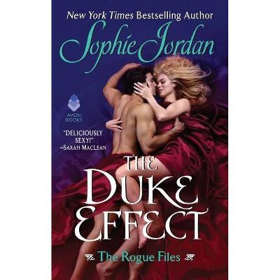 The Duke Effect - by Sophie Jordan (Paperback)