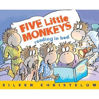 Five Little Monkeys Reading in Bed - (Five Little Monkeys Story)by Eileen Christelow (Hardcover)