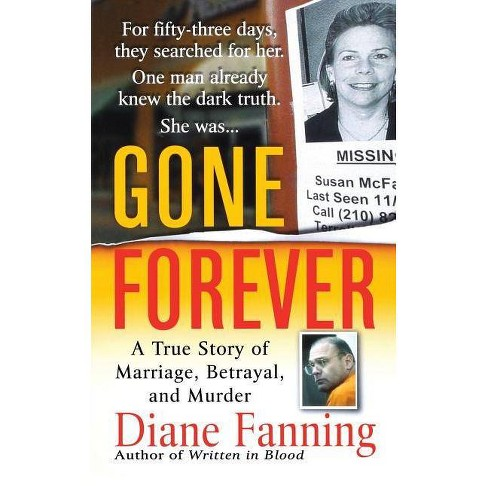 Gone Forever - by  Diane Fanning (Paperback) - image 1 of 1
