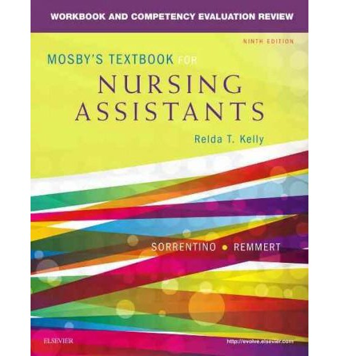 Mosby's Textbook for Nursing Assistants : Workbook and Competency Evaluation Review (Paperback) (R.N. - image 1 of 1