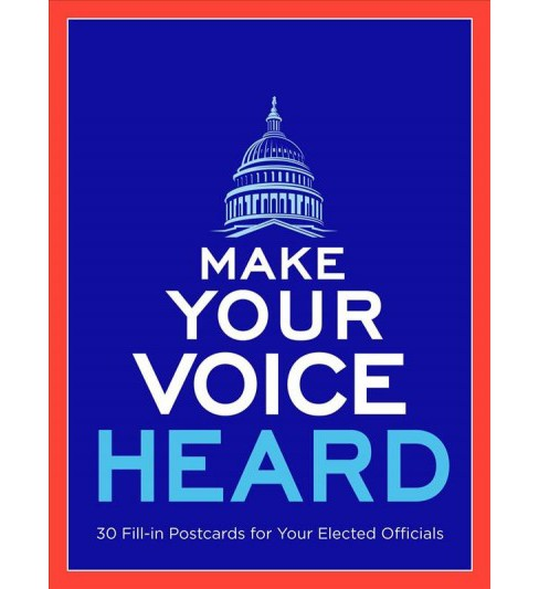 Make Your Voice Heard Postcard Book : Send a Message to Your Elected Officials (Paperback) - image 1 of 1