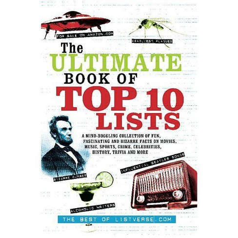 The Ultimate Book of Top Ten Lists - by  Listverse Com (Paperback) - image 1 of 1