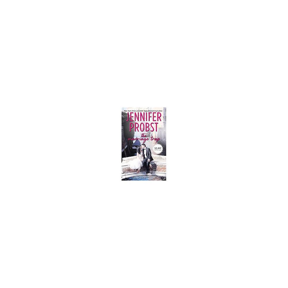 Marriage Trap (Reissue) (Paperback) (Jennifer Probst)