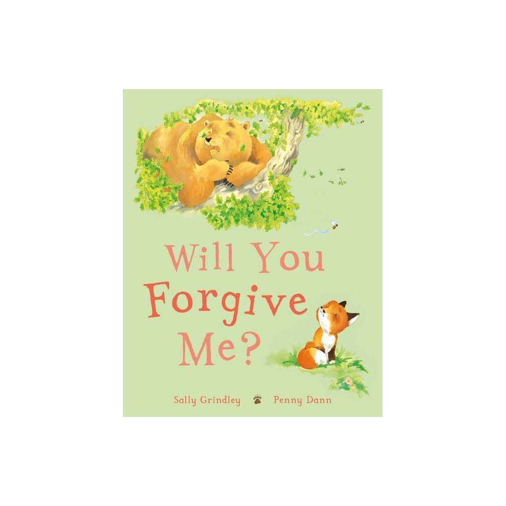 Will You Forgive Me By Sally Grindley Hardcover