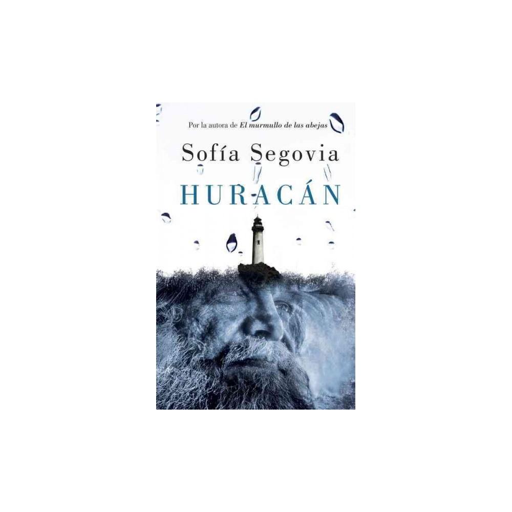 Huracán (Paperback) (Sofia Segovia)