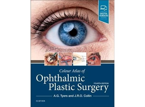 Colour Atlas of Ophthalmic Plastic Surgery -  by A. G. Tyers & J. R. O. Collin (Hardcover) - image 1 of 1