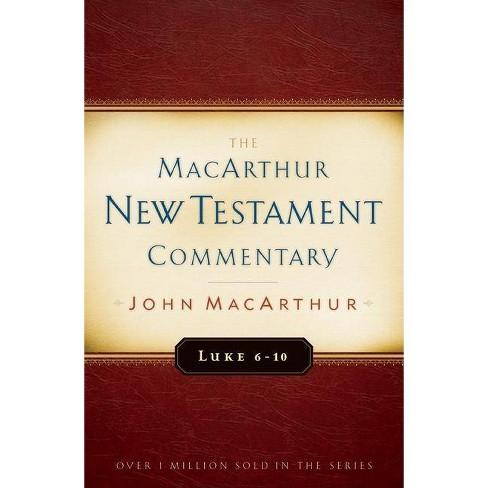 Luke 6-10 MacArthur New Testament Commentary - by  John MacArthur (Hardcover) - image 1 of 1