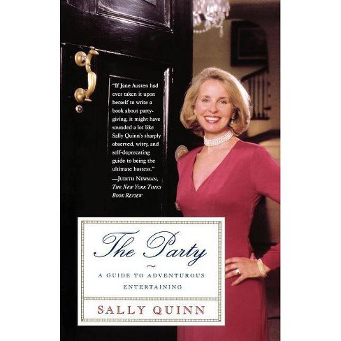 The Party - by  Sally Quinn (Paperback) - image 1 of 1