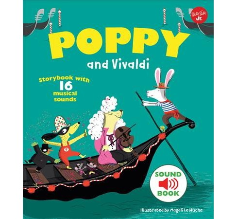 Poppy and Vivaldi : Storybook With 16 Musical Sounds -  (Hardcover) - image 1 of 1
