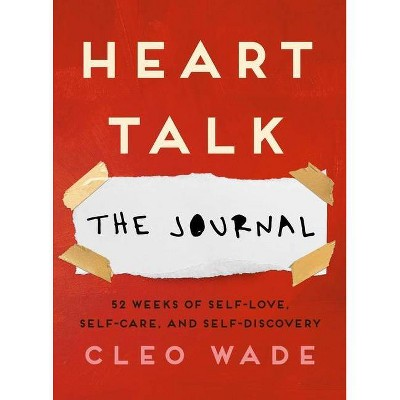 Heart Talk: The Journal - by Cleo Wade (Paperback)