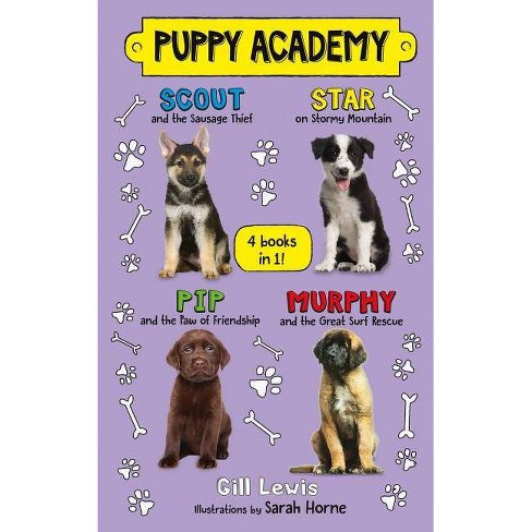 Puppy Academy Bindup Books 1-4: Scout and the Sausage Thief, Star on Stormy Mountain, Pip and the Paw of - image 1 of 1