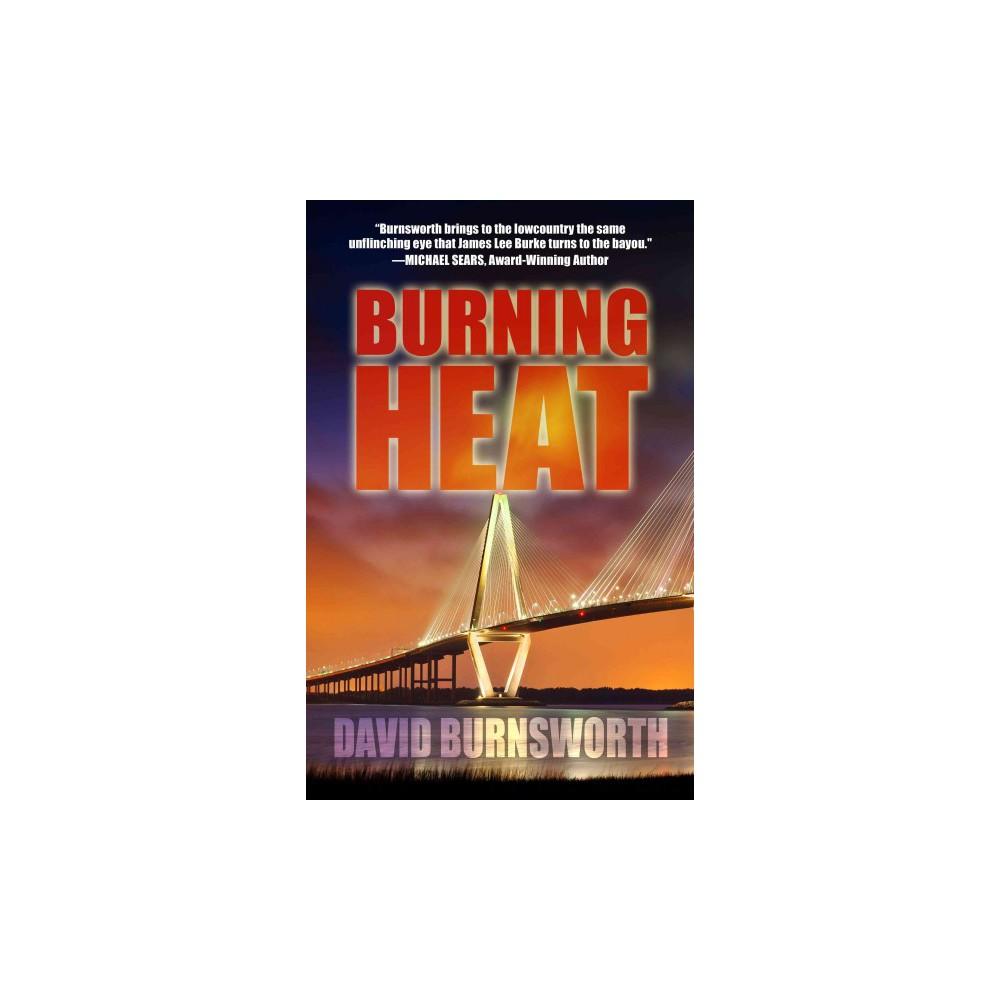Burning Heat (Hardcover) (David Burnsworth)