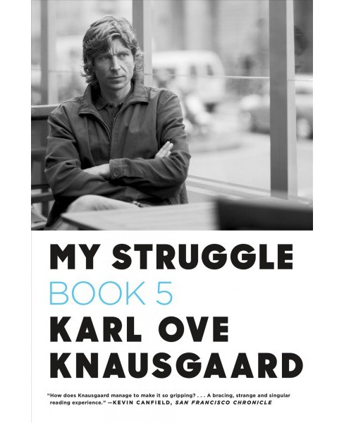 My Struggle Book 5 : Some Rain Must Fall (Paperback) (Karl Ove Knausgaard) - image 1 of 1