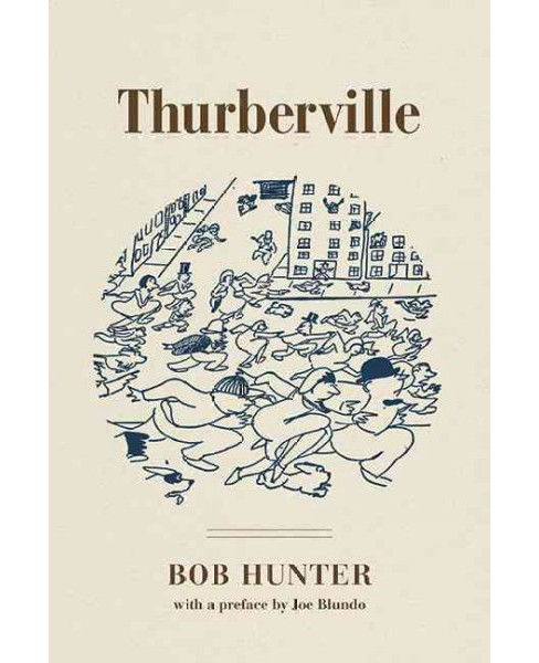 Thurberville (Hardcover) (Bob Hunter) - image 1 of 1