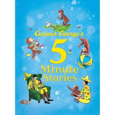 Curious George's 5-Minute Stories ( Curious George) (Hardcover) by Margret Rey