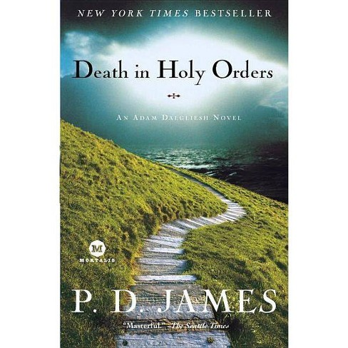 Death in Holy Orders - (Adam Dalgliesh Mysteries) by  P D James (Paperback) - image 1 of 1