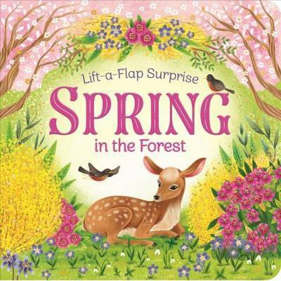 Spring in the Forest - (Lift-A-Flap Surprise Pop-Up Board Books) by  Scarlett Wing & Rusty Finch (Board Book)