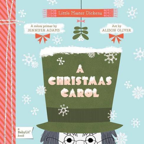 A Christmas Carol Book.A Christmas Carol Babylit Books By Jennifer Adams Board Book