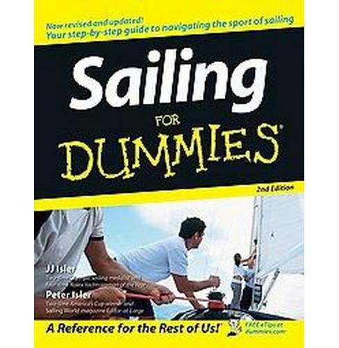 Sailing for Dummies (Paperback) (J. J. Isler & Peter Isler) - image 1 of 1