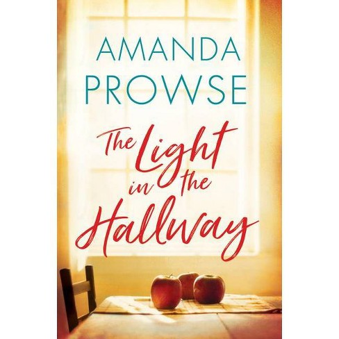 The Light in the Hallway - by  Amanda Prowse (Paperback) - image 1 of 1