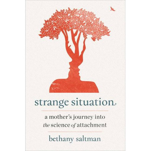 Strange Situation - by  Bethany Saltman (Hardcover) - image 1 of 1