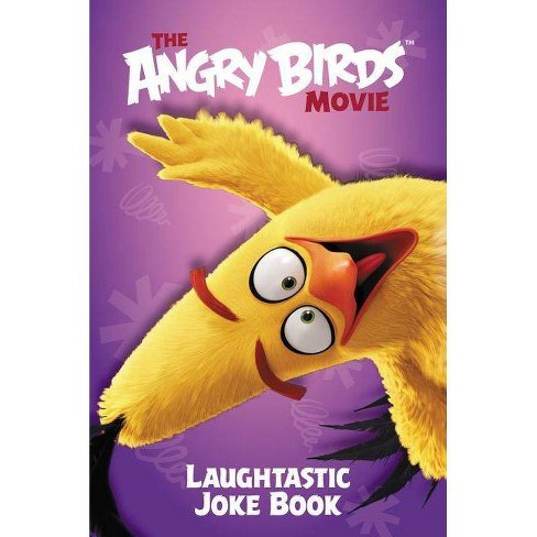 The Angry Birds Movie: Laughtastic Joke Book - by  Courtney Carbone (Paperback) - image 1 of 1