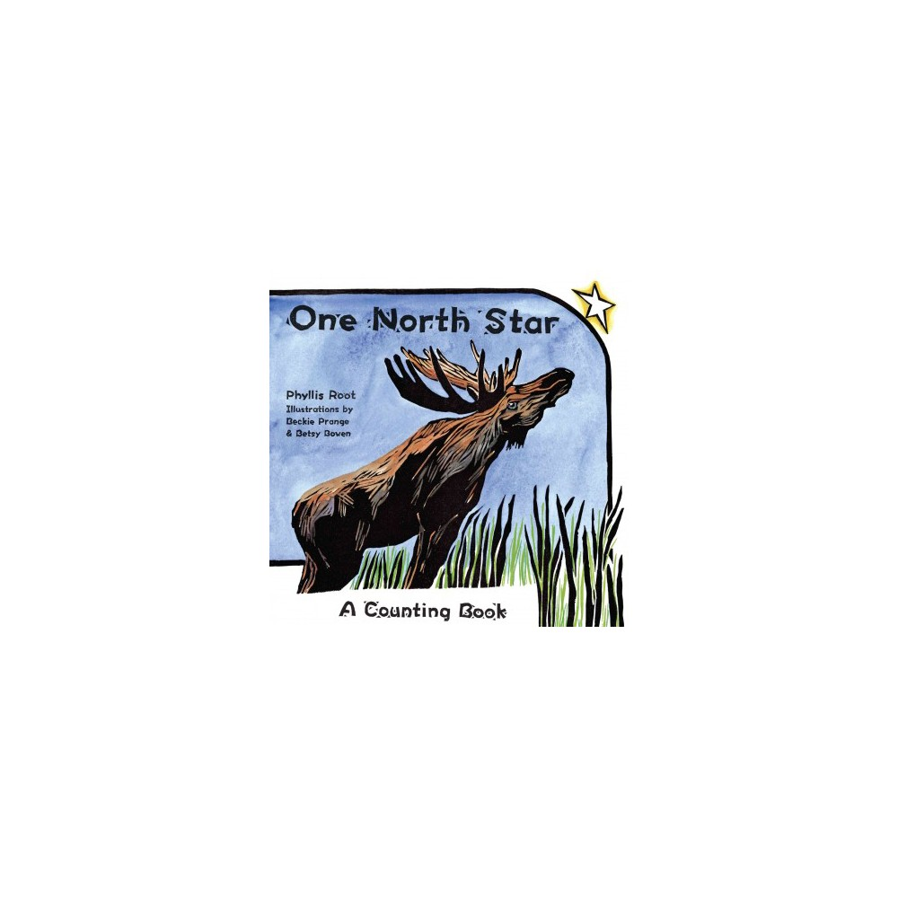 One North Star : A Counting Book (Hardcover) (Phyllis Root)