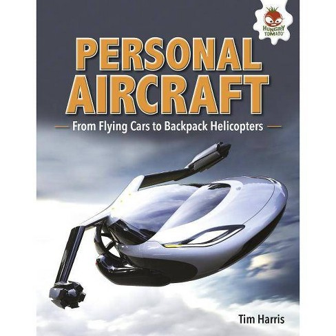 Personal Aircraft - (Feats of Flight) by  Tim Harris (Hardcover) - image 1 of 1