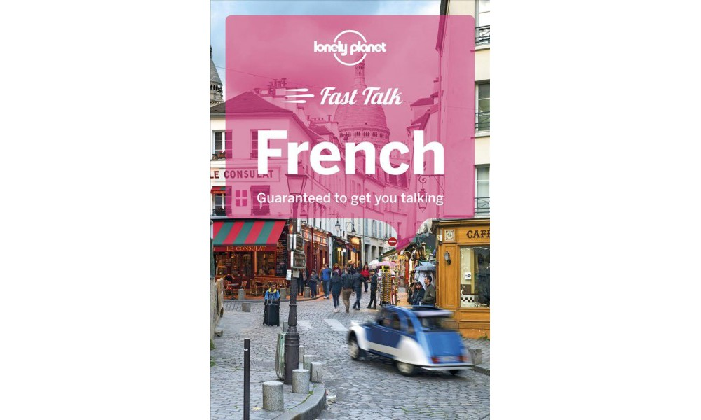 Lonely Planet Fast Talk French - (Lonely Planet Fast Talk...