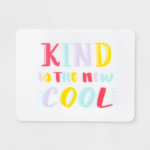 """18"""" x 14"""" Plastic Kind Is The New Cool Kids Placemat - Pillowfort™ - image 1 of 1"""