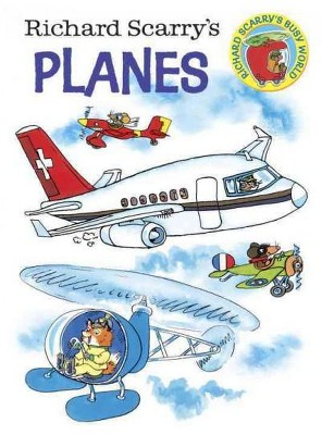 Richard Scarry's Planes - (Board_book)