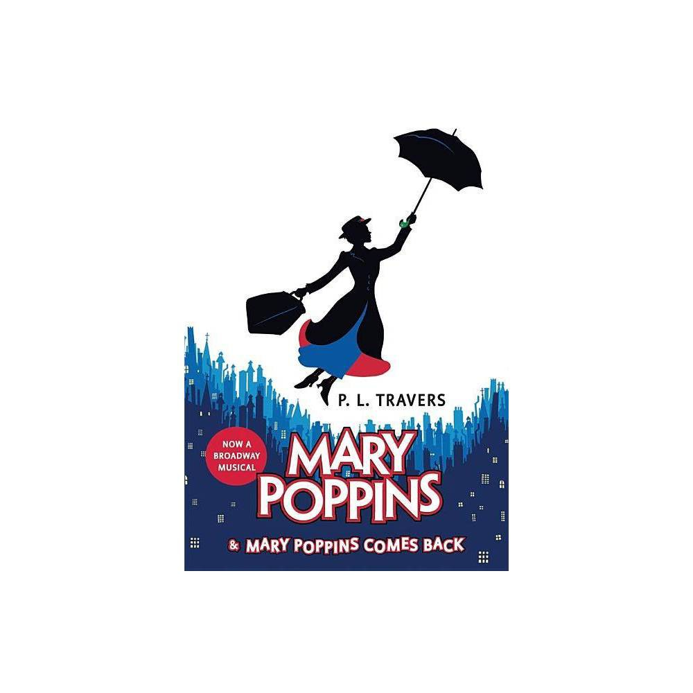 Mary Poppins And Mary Poppins Comes Back By P L Travers Hardcover