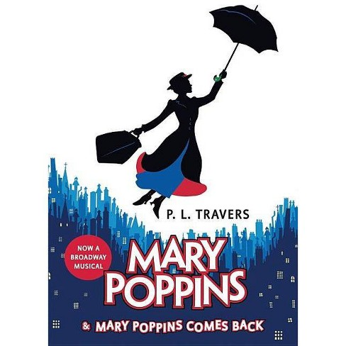 Mary Poppins and Mary Poppins Comes Back - by  P L Travers (Hardcover) - image 1 of 1