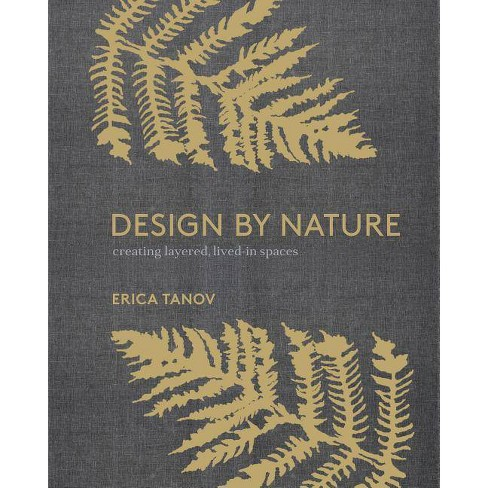 Design by Nature - by  Erica Tanov (Hardcover) - image 1 of 1