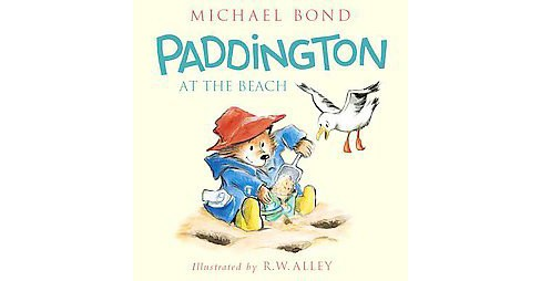 Paddington at the Beach (Reprint) (School And Library) (Michael Bond) - image 1 of 1