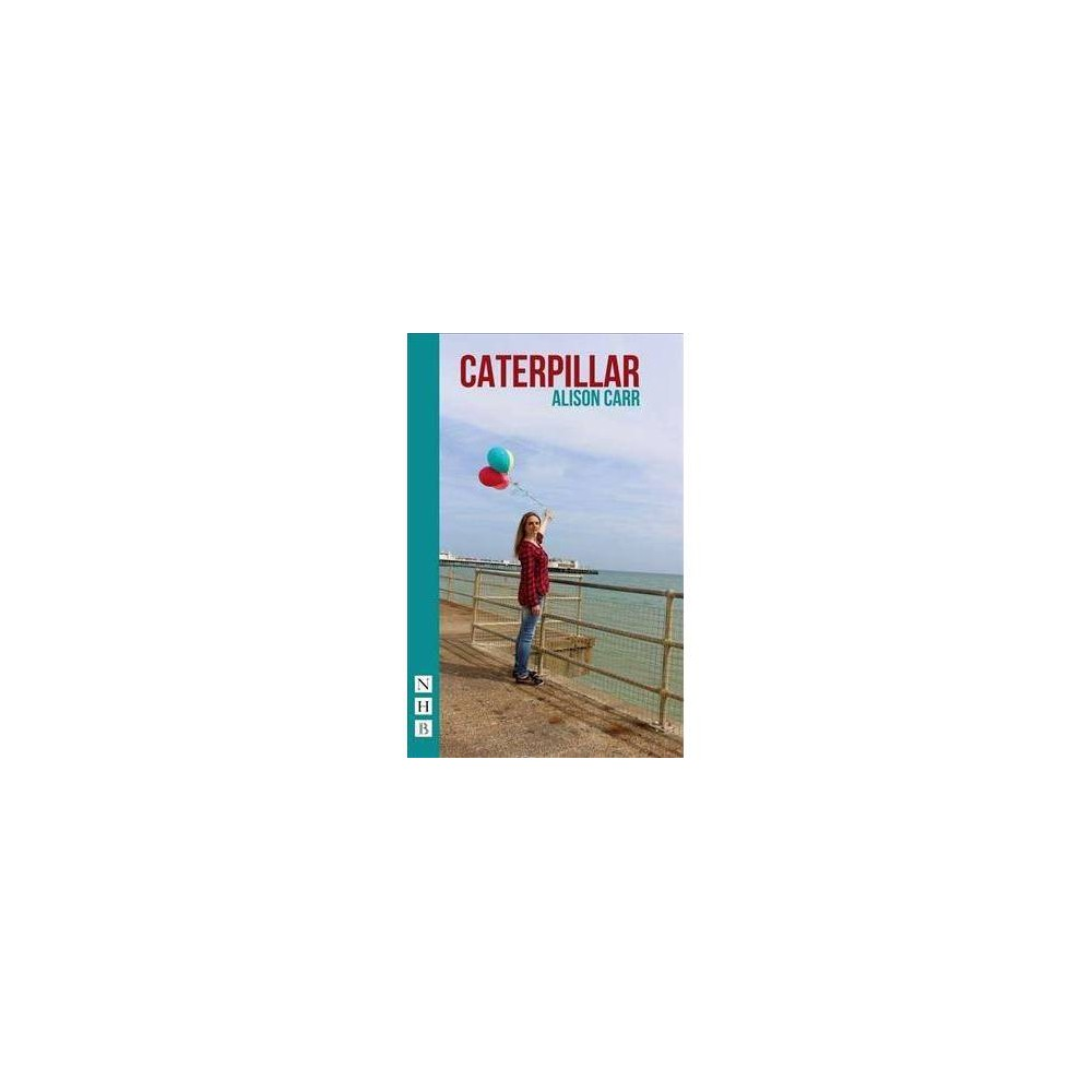 Caterpillar - by Alison Carr (Paperback)