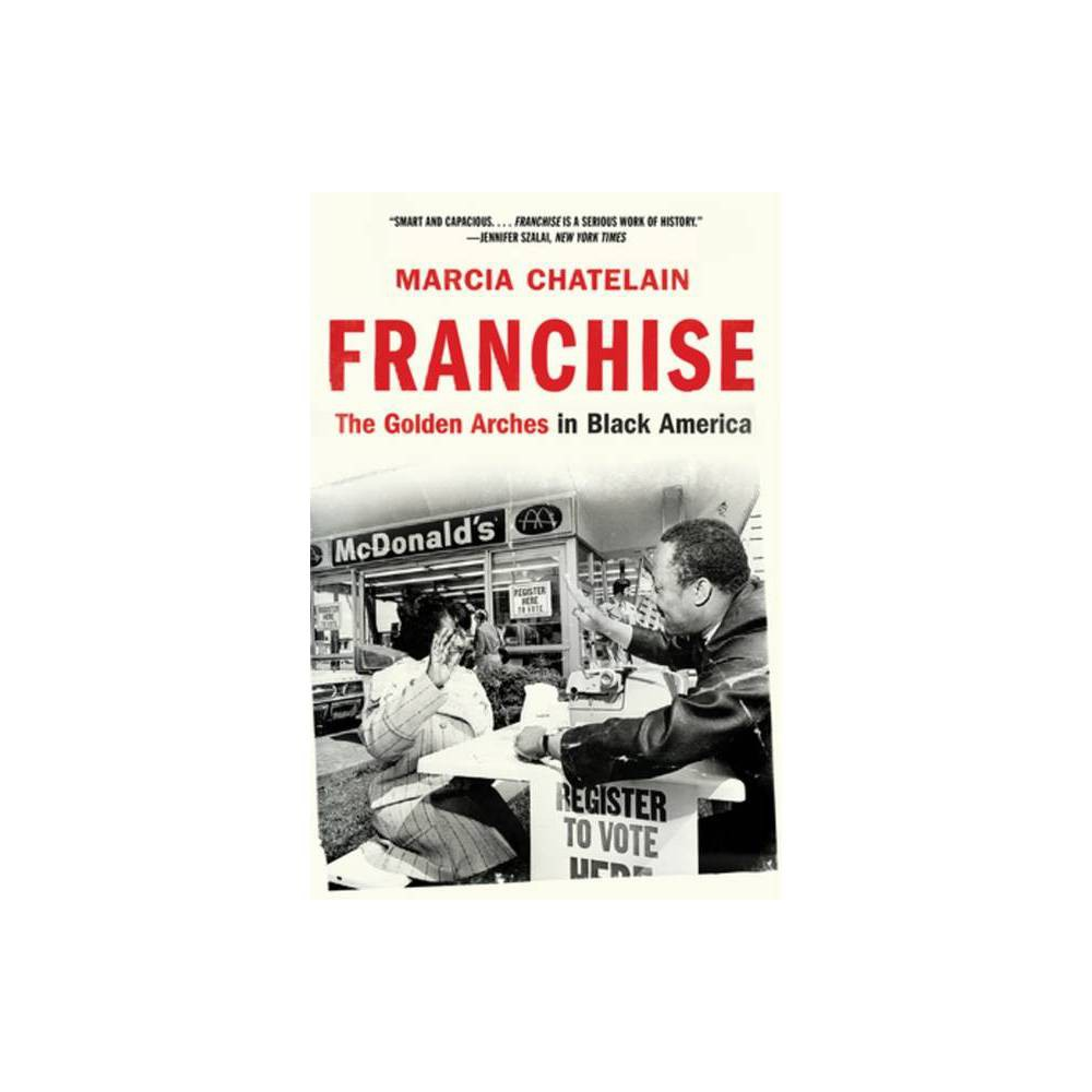 Franchise By Marcia Chatelain Paperback