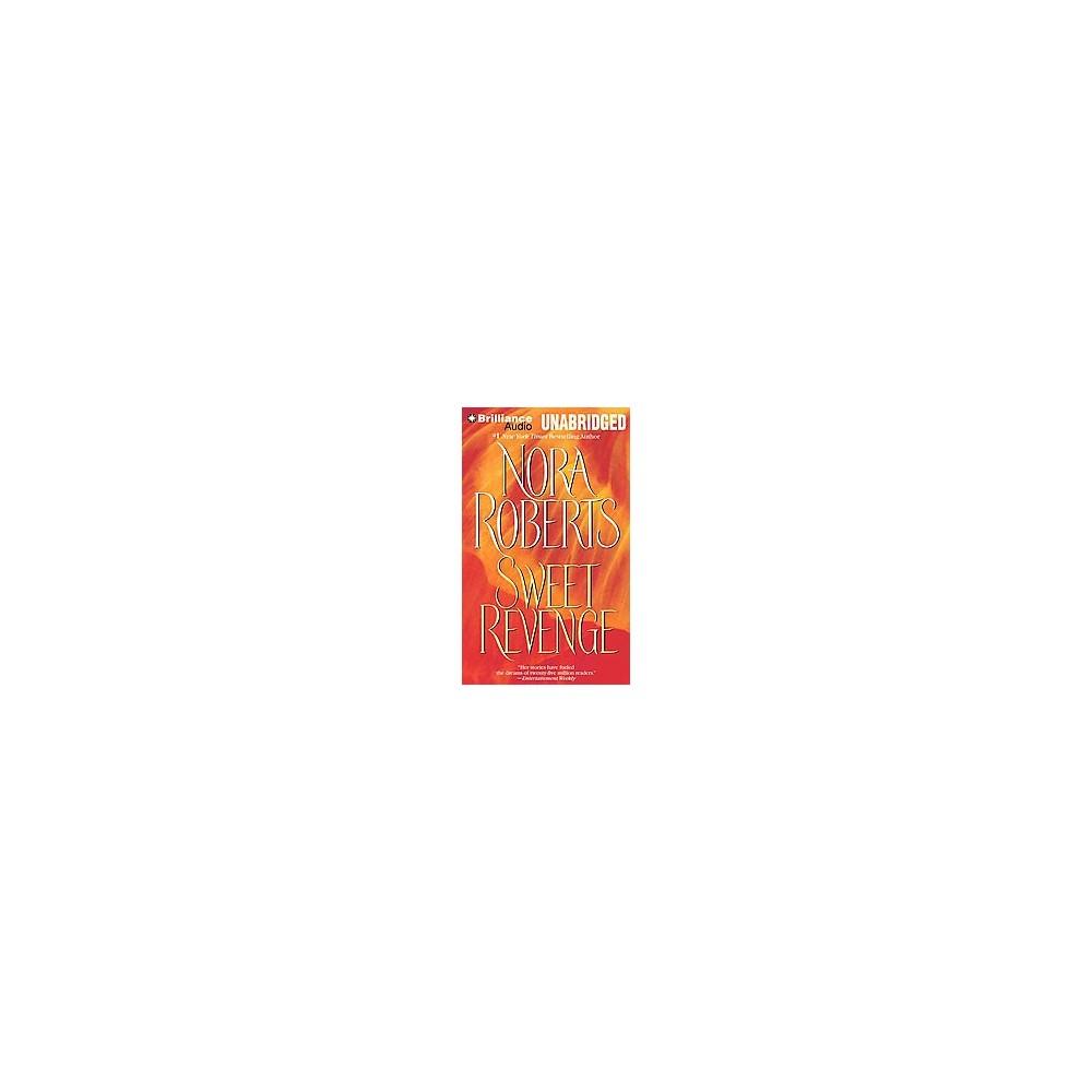 Sweet Revenge (Unabridged) (CD/Spoken Word) (Nora Roberts)